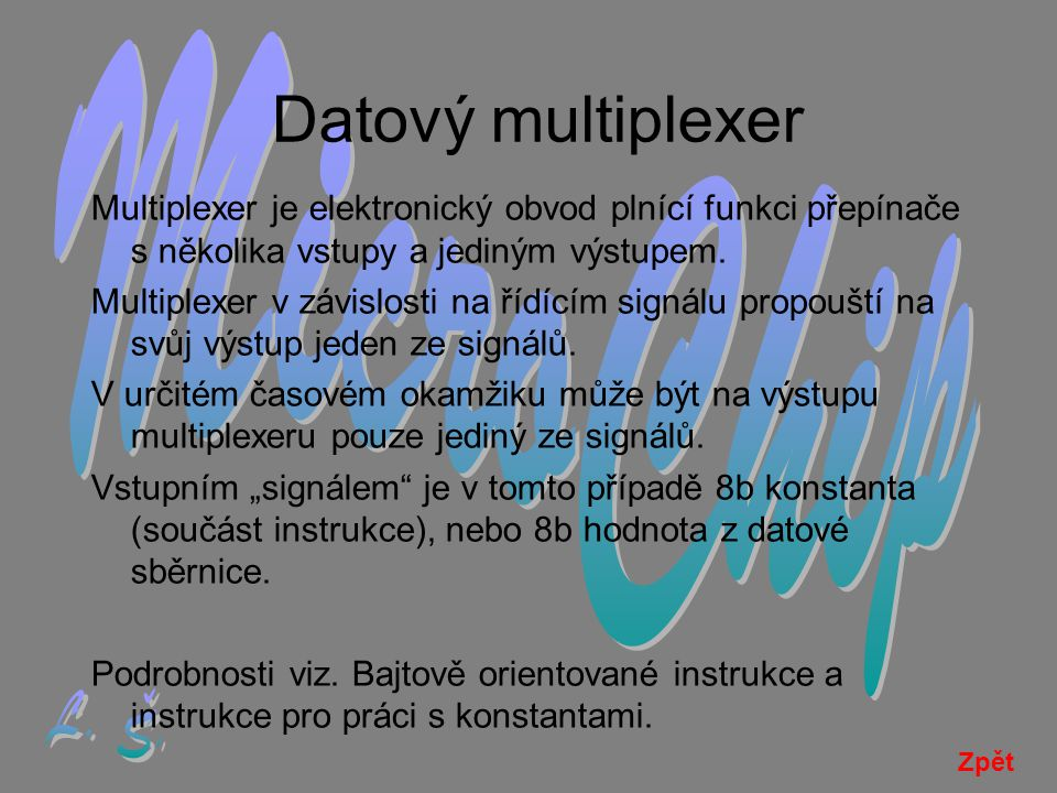 Datový multiplexer MicroChip L. Š.