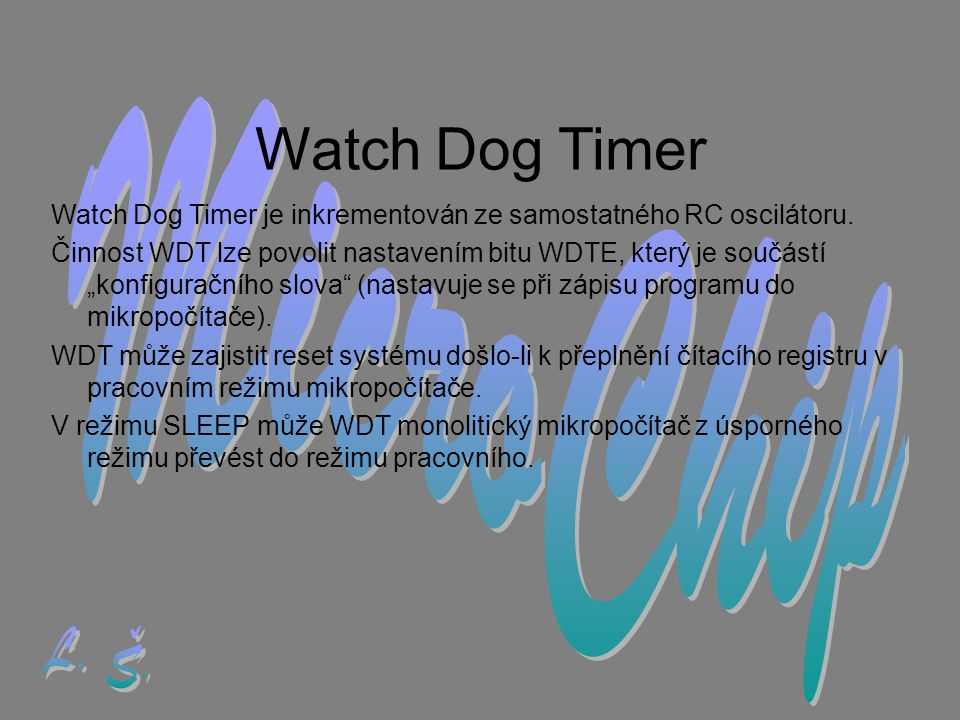 Watch Dog Timer MicroChip L. Š.