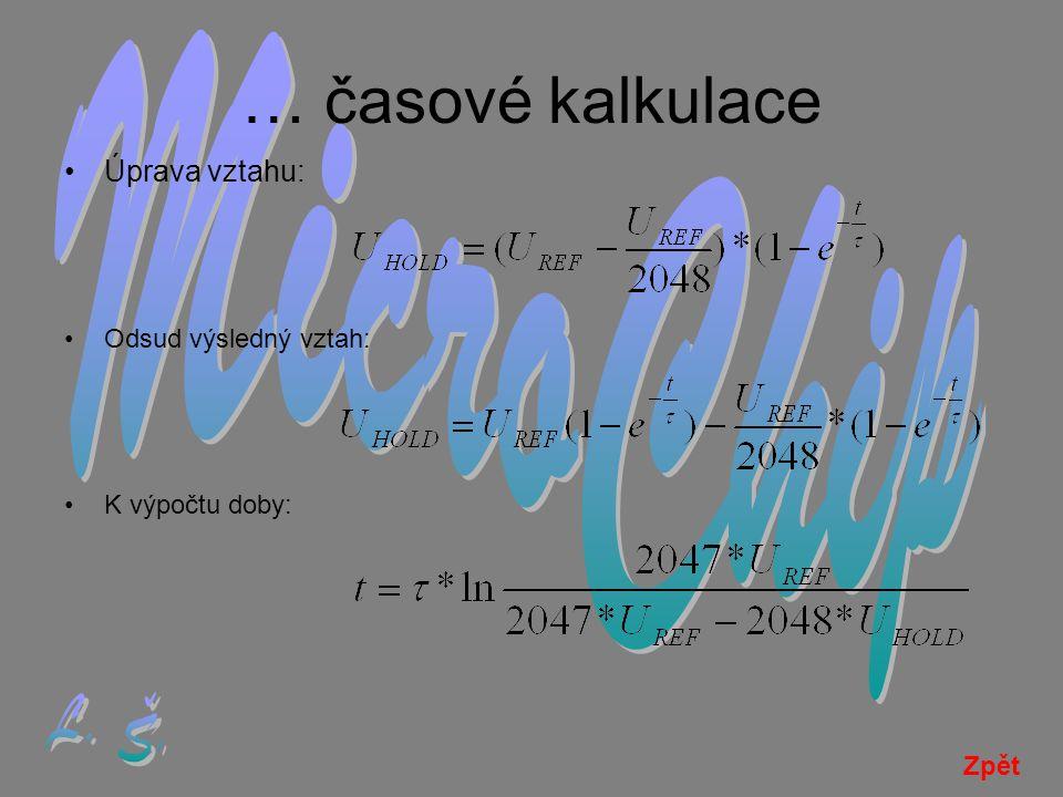 … časové kalkulace MicroChip L. Š. Úprava vztahu: