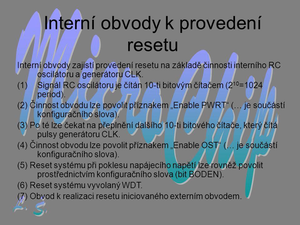 Interní obvody k provedení resetu