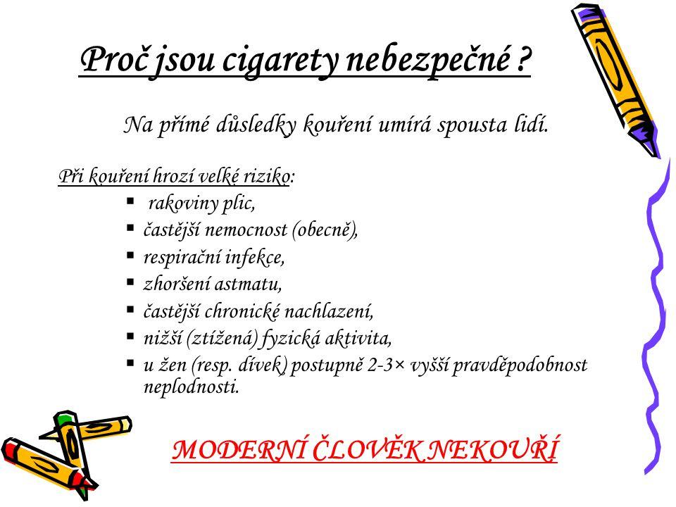 Proč jsou cigarety nebezpečné