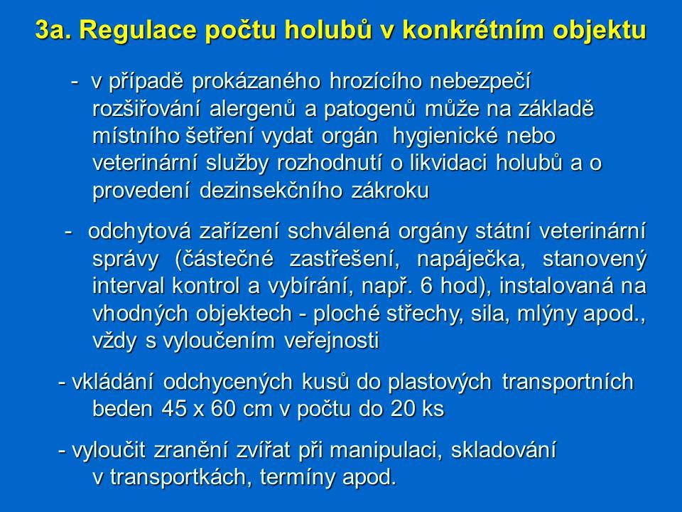 3a. Regulace počtu holubů v konkrétním objektu