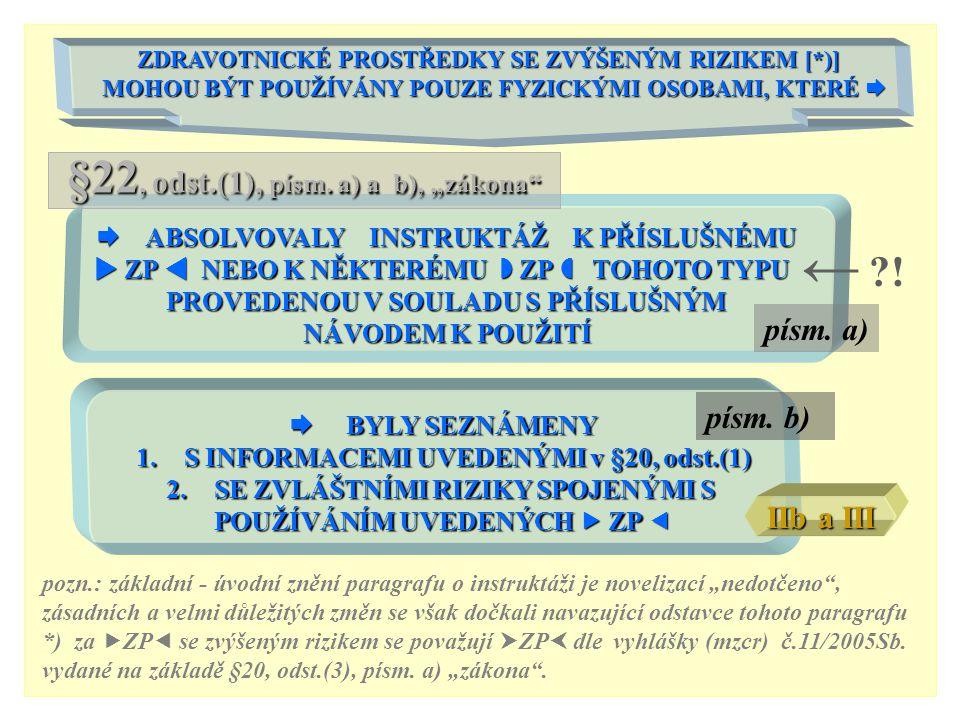 """← ! §22, odst.(1), písm. a) a b), """"zákona písm. a) písm. b)"""