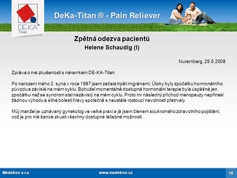 DeKa-Titan ® - Pain Reliever Zpětná odezva pacientů