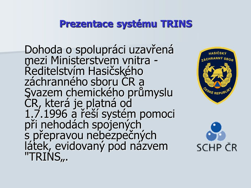 Prezentace systému TRINS