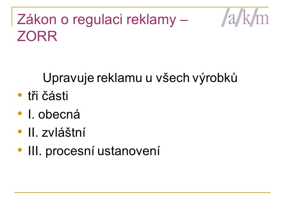 Zákon o regulaci reklamy – ZORR