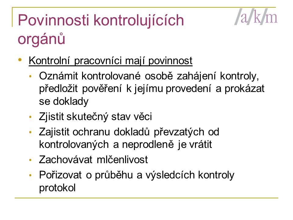 Povinnosti kontrolujících orgánů