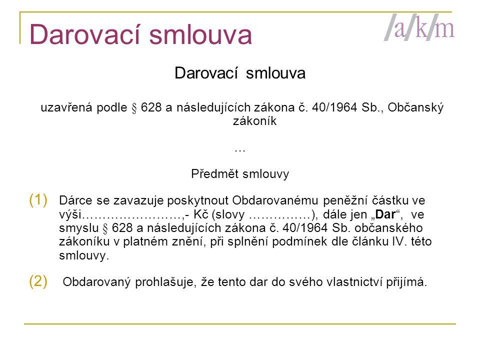 Darovací smlouva Darovací smlouva