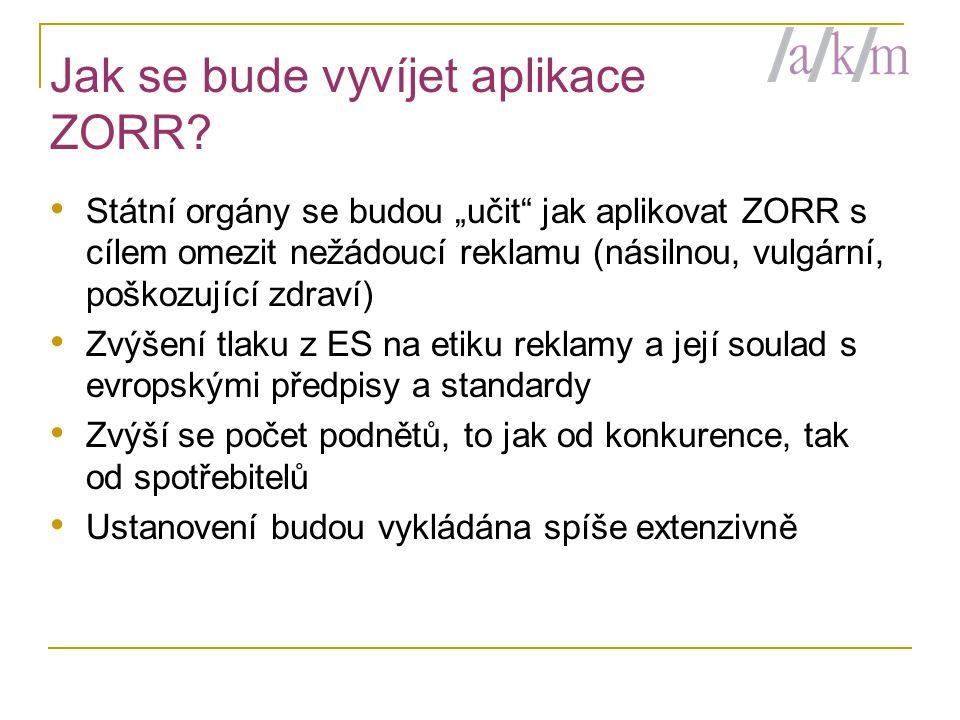 Jak se bude vyvíjet aplikace ZORR