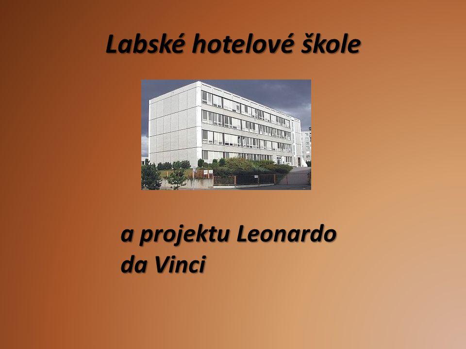 Labské hotelové škole a projektu Leonardo da Vinci