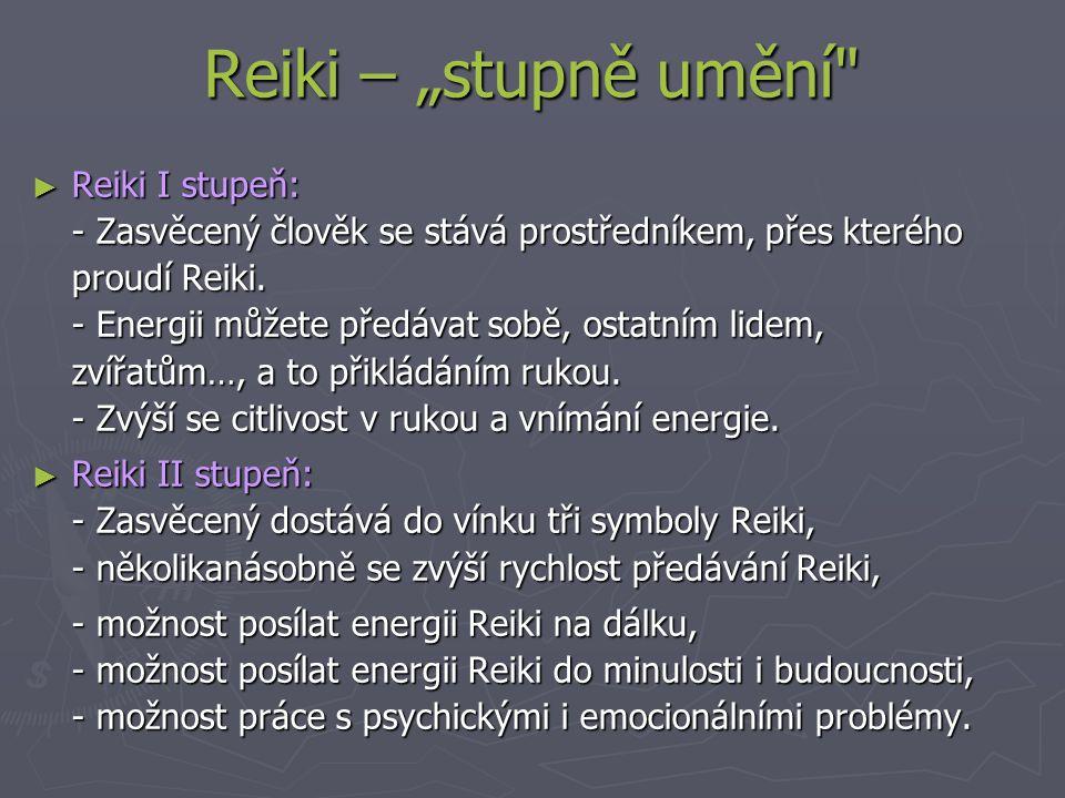 """Reiki – """"stupně umění"""