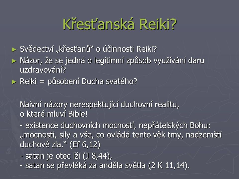 """Křesťanská Reiki Svědectví """"křesťanů o účinnosti Reiki"""