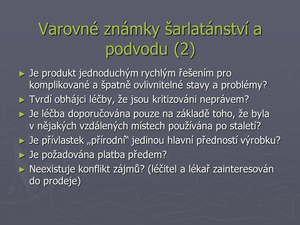 Varovné známky šarlatánství a podvodu (2)