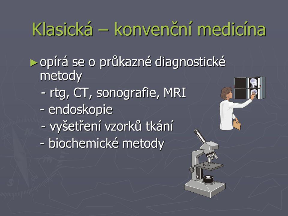 Klasická – konvenční medicína
