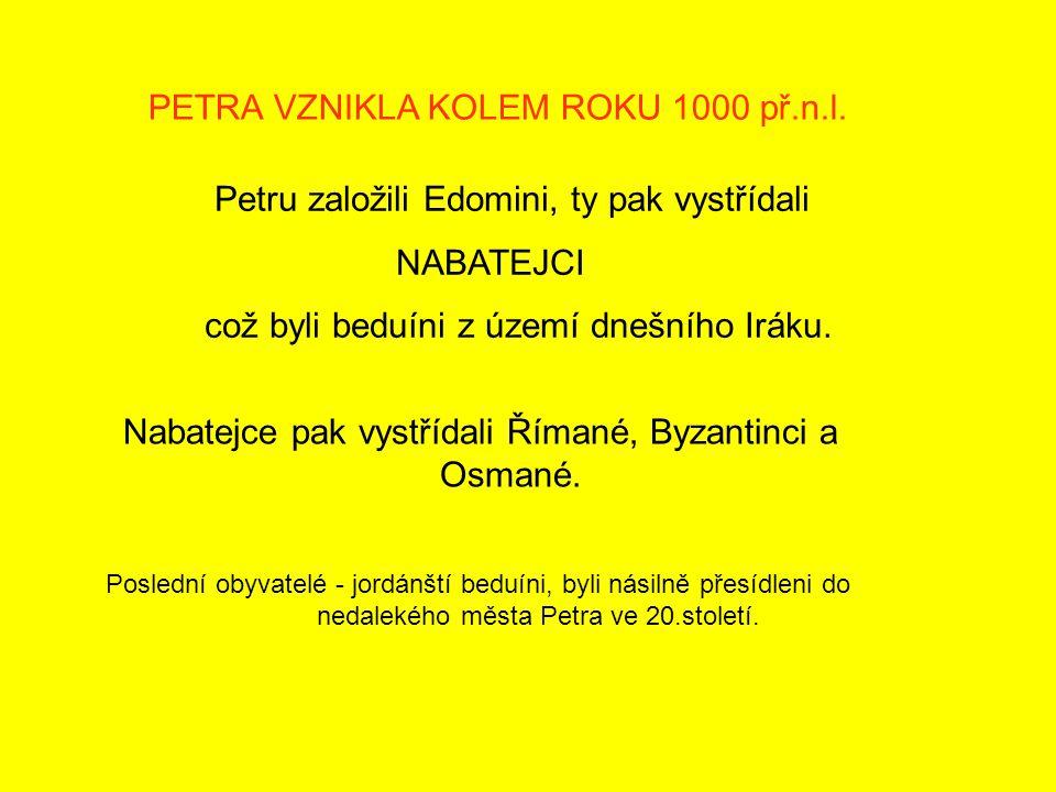 PETRA VZNIKLA KOLEM ROKU 1000 př.n.l.