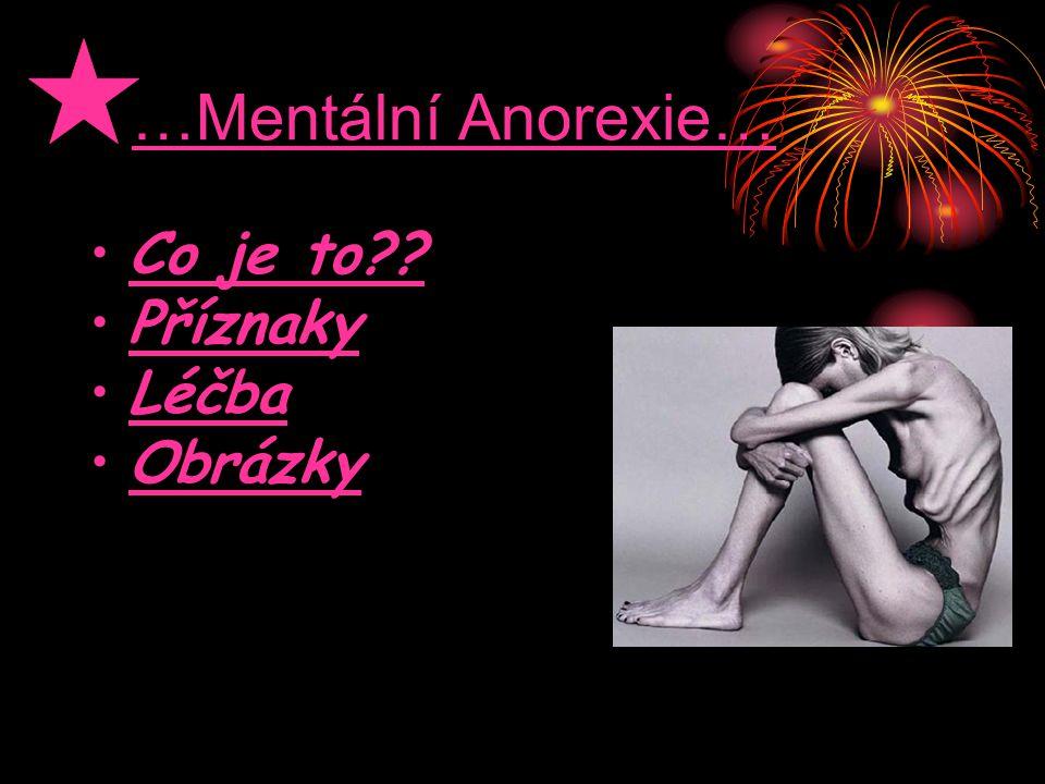 …Mentální Anorexie… Co je to Příznaky Léčba Obrázky