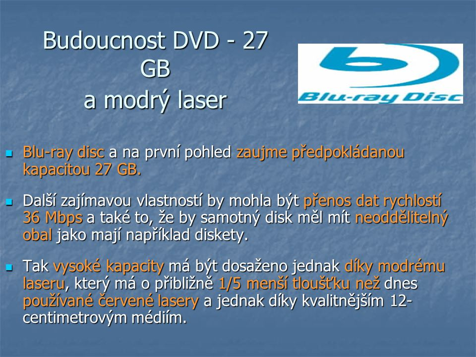 Budoucnost DVD - 27 GB a modrý laser