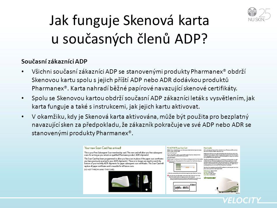 Jak funguje Skenová karta u současných členů ADP