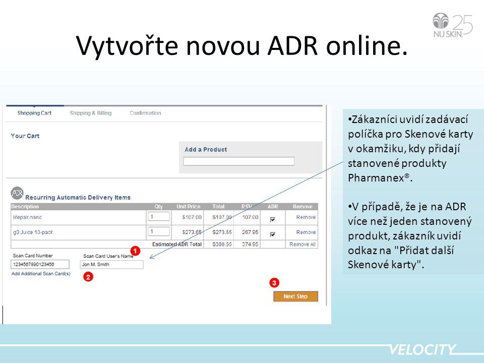 Vytvořte novou ADR online.