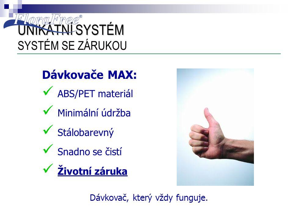 UNIKÁTNÍ SYSTÉM SYSTÉM SE ZÁRUKOU