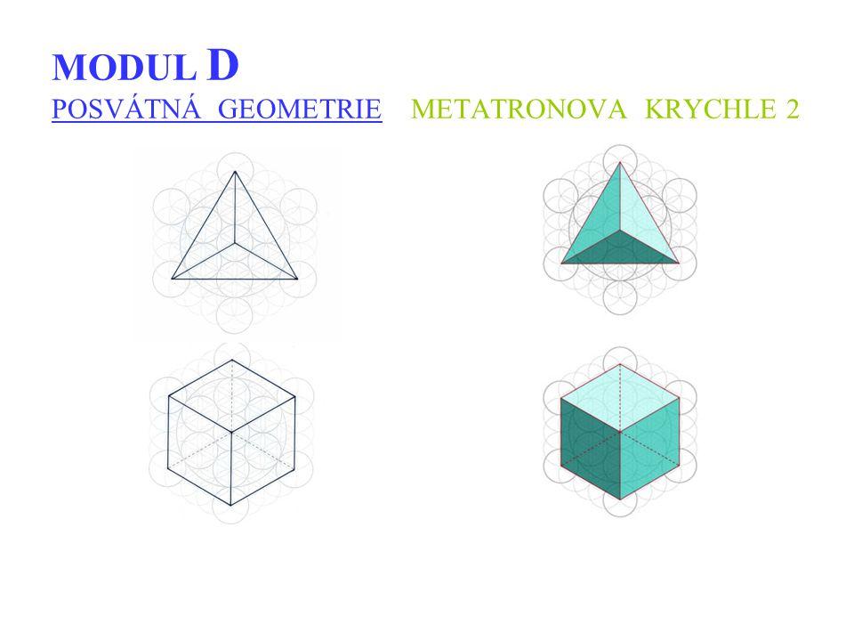 MODUL D POSVÁTNÁ GEOMETRIE METATRONOVA KRYCHLE 2
