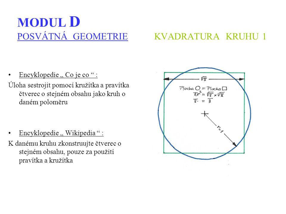 MODUL D POSVÁTNÁ GEOMETRIE KVADRATURA KRUHU 1