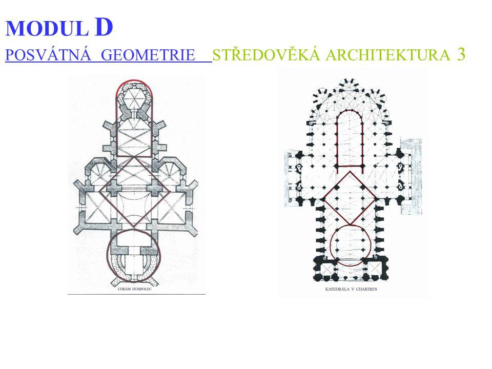 MODUL D POSVÁTNÁ GEOMETRIE STŘEDOVĚKÁ ARCHITEKTURA 3