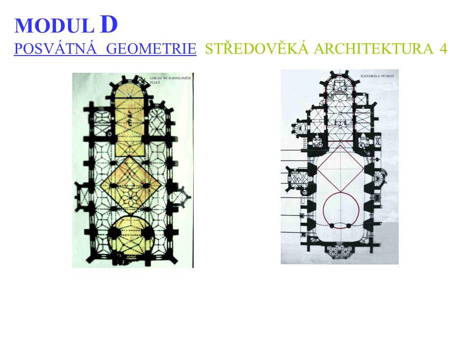 MODUL D POSVÁTNÁ GEOMETRIE STŘEDOVĚKÁ ARCHITEKTURA 4