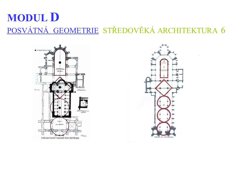 MODUL D POSVÁTNÁ GEOMETRIE STŘEDOVĚKÁ ARCHITEKTURA 6