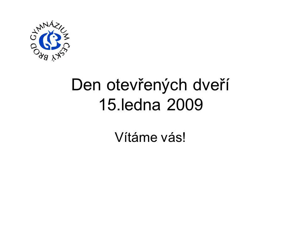 Den otevřených dveří 15.ledna 2009