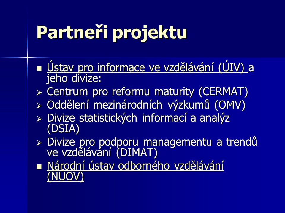 Partneři projektu Ústav pro informace ve vzdělávání (ÚIV) a jeho divize: Centrum pro reformu maturity (CERMAT)