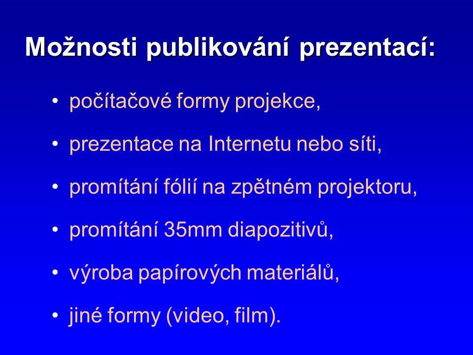 Možnosti publikování prezentací:
