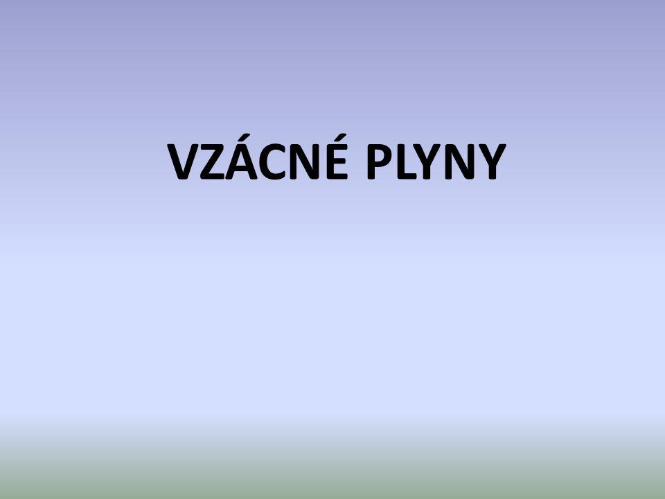 VZÁCNÉ PLYNY