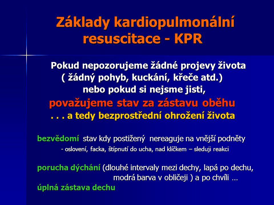 Základy kardiopulmonální resuscitace - KPR