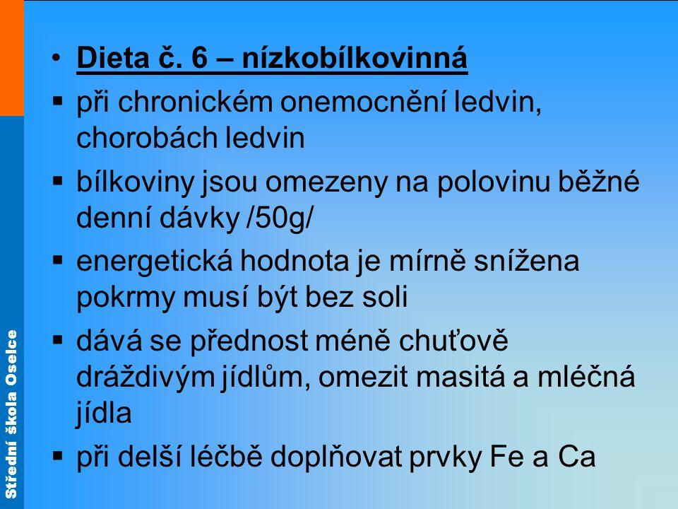 Dieta č. 6 – nízkobílkovinná