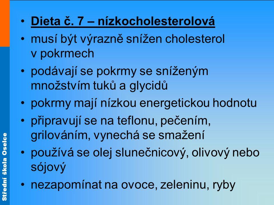 Dieta č. 7 – nízkocholesterolová