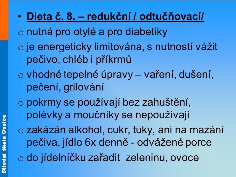 Dieta č. 8. – redukční / odtučňovací/