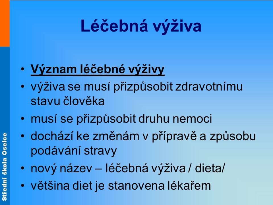 Léčebná výživa Význam léčebné výživy
