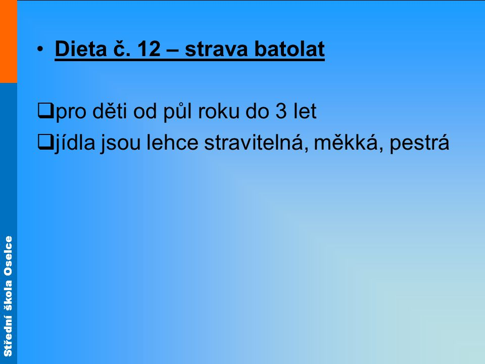 Dieta č. 12 – strava batolat