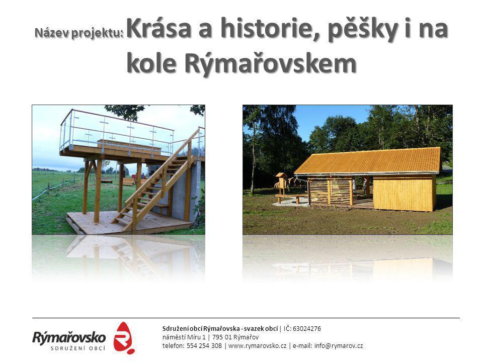 Název projektu: Krása a historie, pěšky i na kole Rýmařovskem