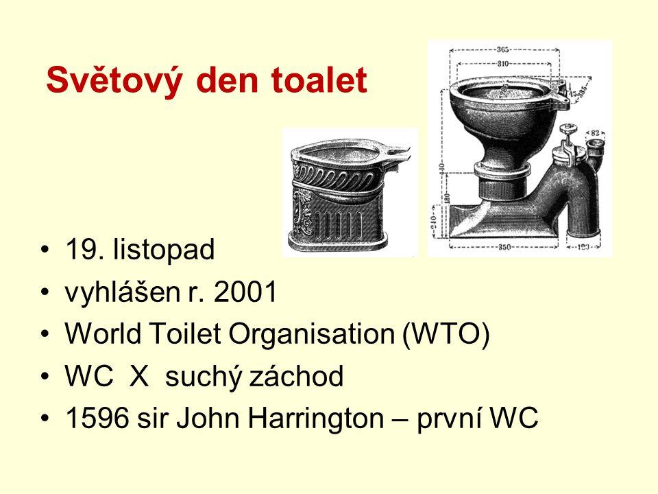 Světový den toalet 19. listopad vyhlášen r. 2001