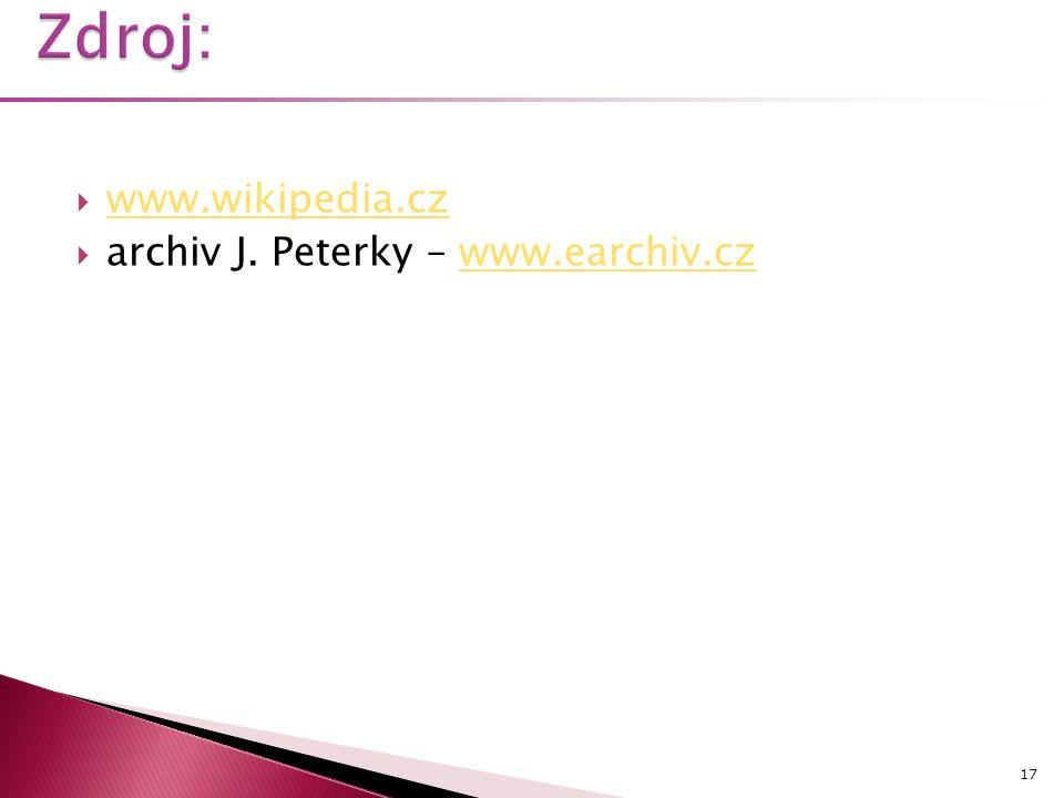 Zdroj: www.wikipedia.cz archiv J. Peterky – www.earchiv.cz