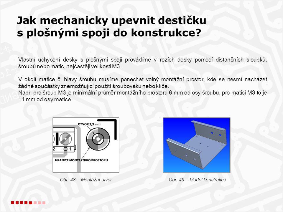 Jak mechanicky upevnit destičku s plošnými spoji do konstrukce