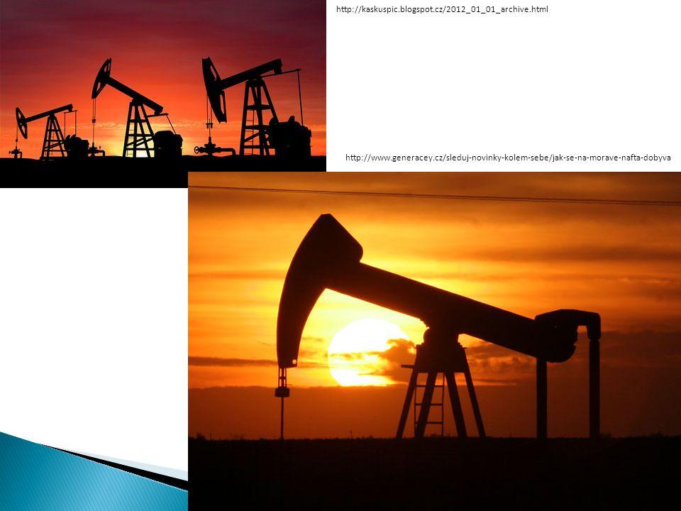 http://kaskuspic.blogspot.cz/2012_01_01_archive.html http://www.generacey.cz/sleduj-novinky-kolem-sebe/jak-se-na-morave-nafta-dobyva.