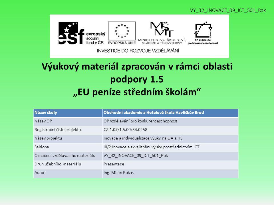 VY_32_INOVACE_09_ICT_501_Rok