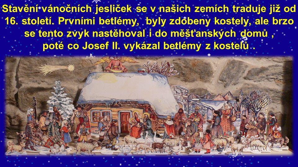 Stavění vánočních jesliček se v našich zemích traduje již od