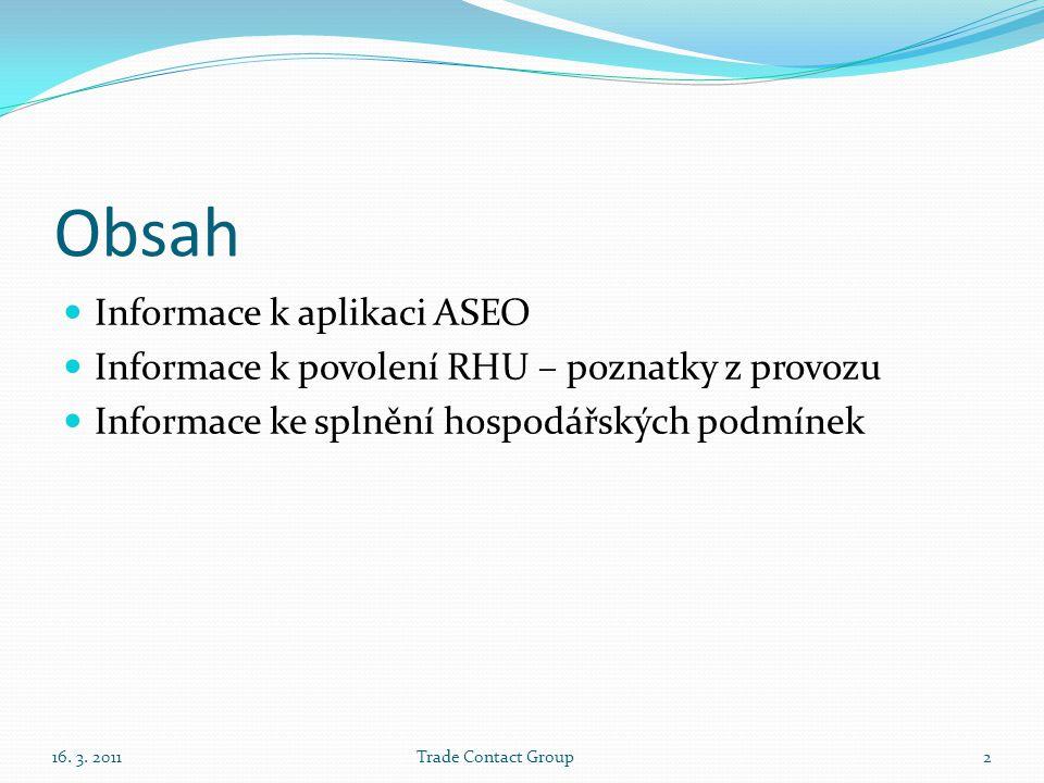 Obsah Informace k aplikaci ASEO