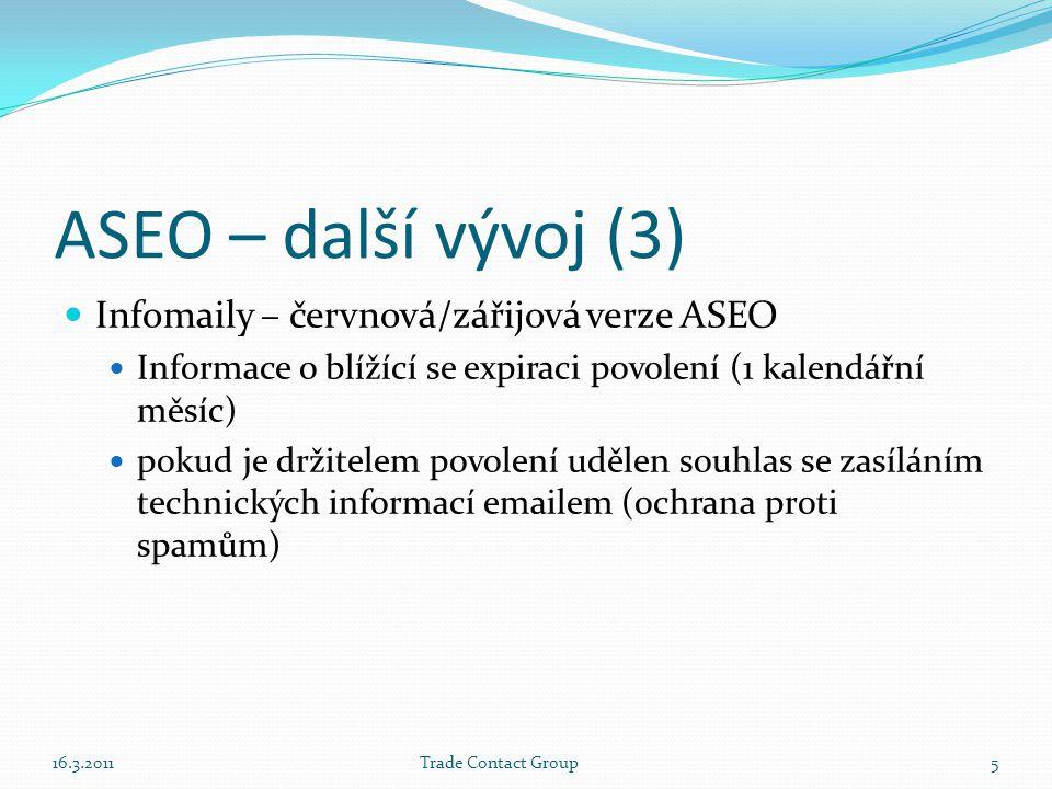 ASEO – další vývoj (3) Infomaily – červnová/zářijová verze ASEO