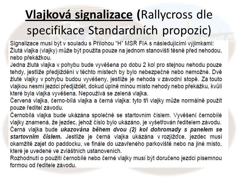 Vlajková signalizace (Rallycross dle specifikace Standardních propozic)