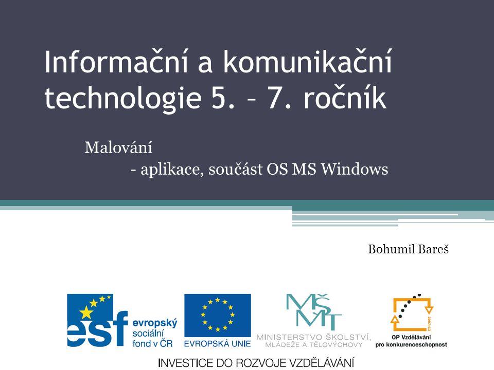 Informační a komunikační technologie 5. – 7. ročník